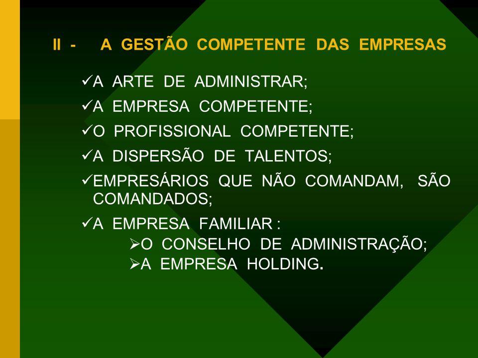 II - A GESTÃO COMPETENTE DAS EMPRESAS