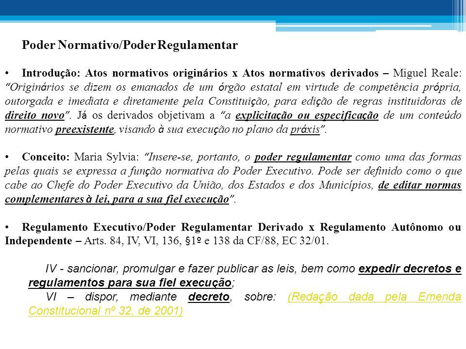 Poder Normativo/Poder Regulamentar