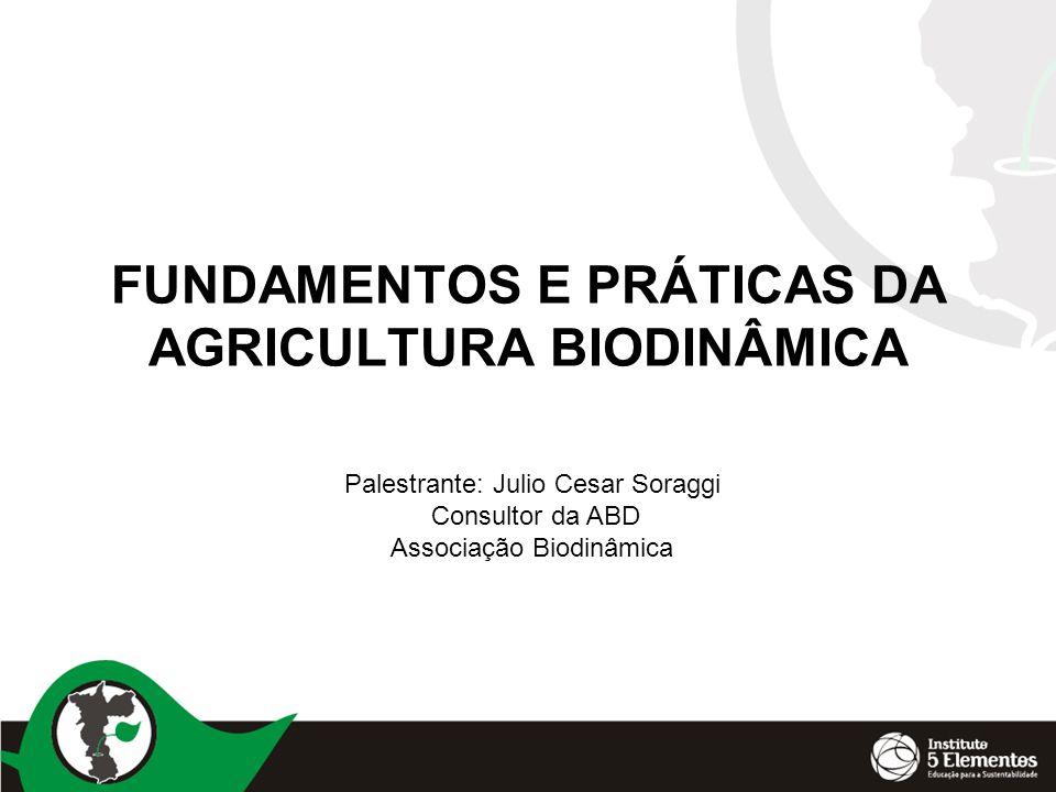 FUNDAMENTOS E PRÁTICAS DA AGRICULTURA BIODINÂMICA