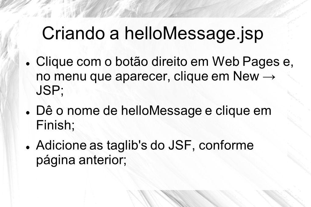 Criando a helloMessage.jsp
