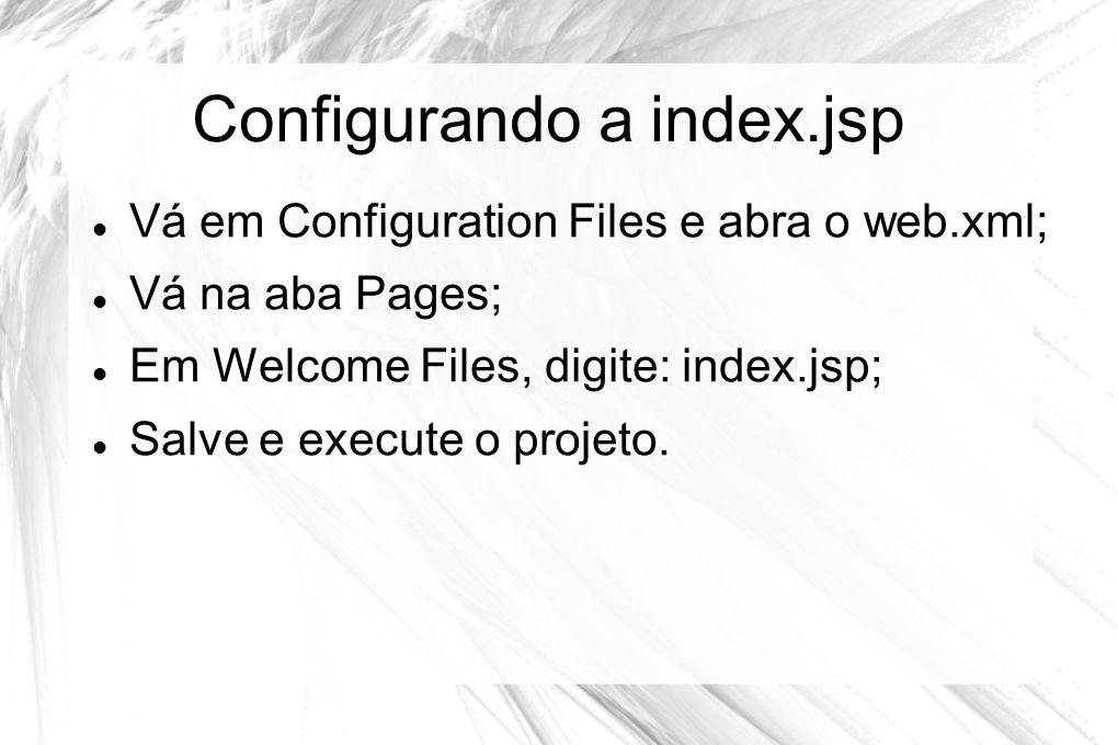 Configurando a index.jsp