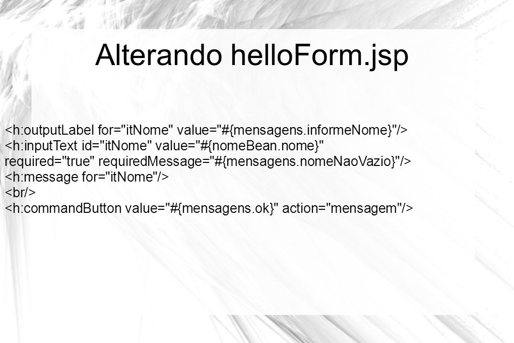 Alterando helloForm.jsp