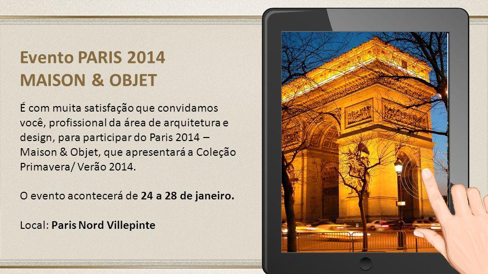 Evento PARIS 2014 MAISON & OBJET