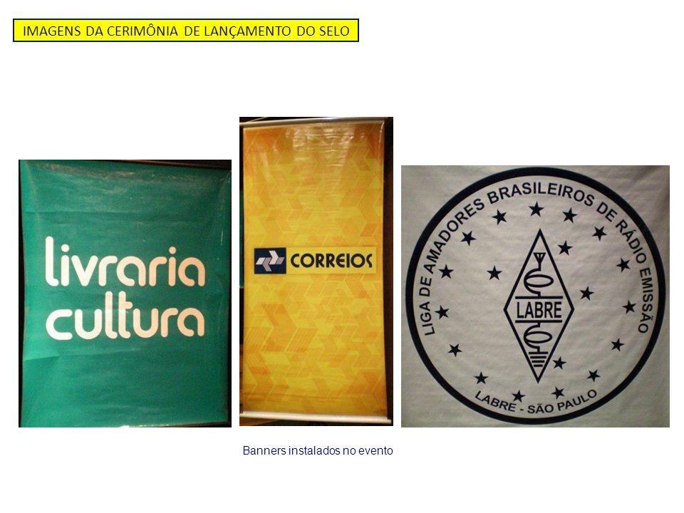 IMAGENS DA CERIMÔNIA DE LANÇAMENTO DO SELO