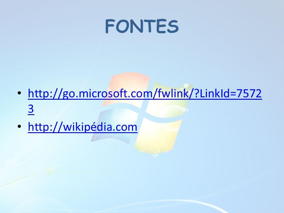 FONTES http://go.microsoft.com/fwlink/ LinkId=75723