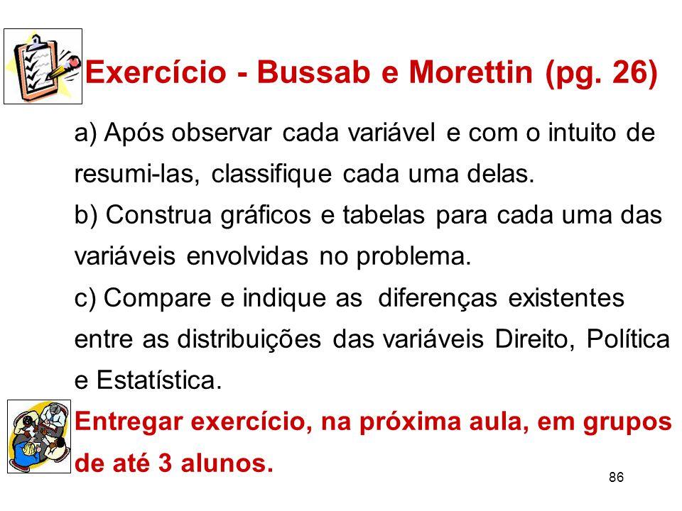 Exercício - Bussab e Morettin (pg. 26)