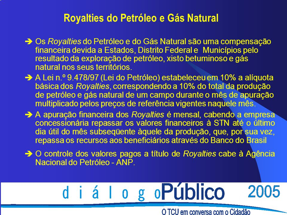 Royalties do Petróleo e Gás Natural