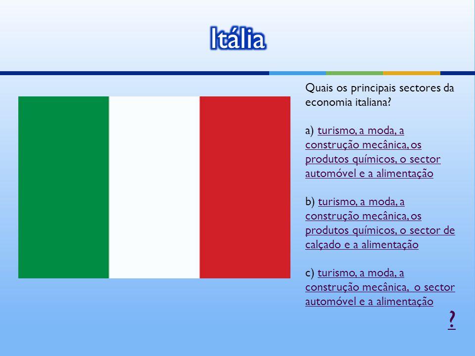 Itália Quais os principais sectores da economia italiana