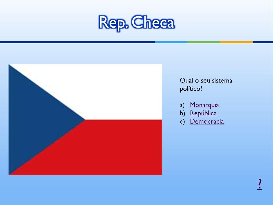 Rep. Checa Qual o seu sistema político Monarquia República
