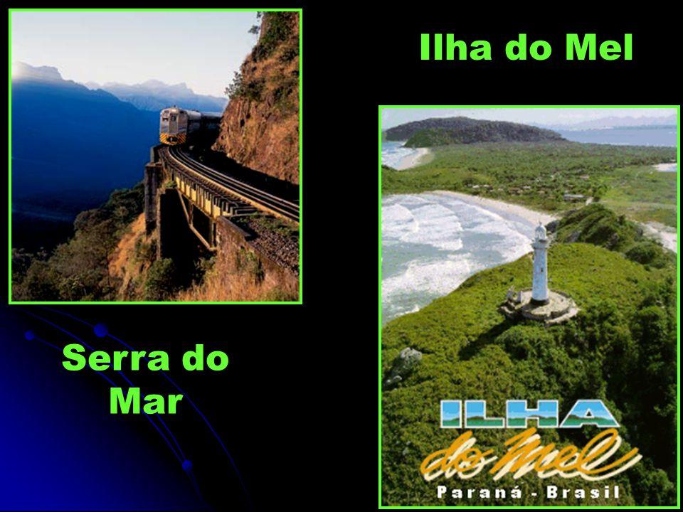 Ilha do Mel Serra do Mar