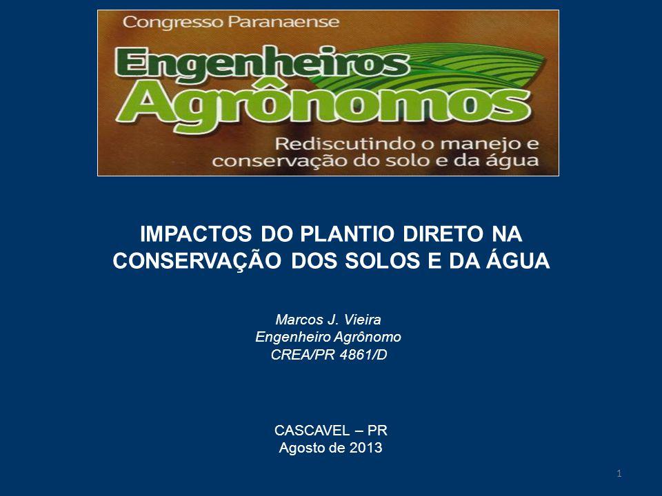 IMPACTOS DO PLANTIO DIRETO NA CONSERVAÇÃO DOS SOLOS E DA ÁGUA