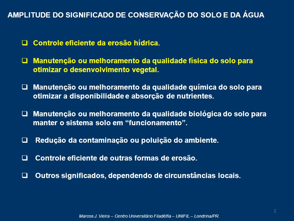AMPLITUDE DO SIGNIFICADO DE CONSERVAÇÃO DO SOLO E DA ÁGUA