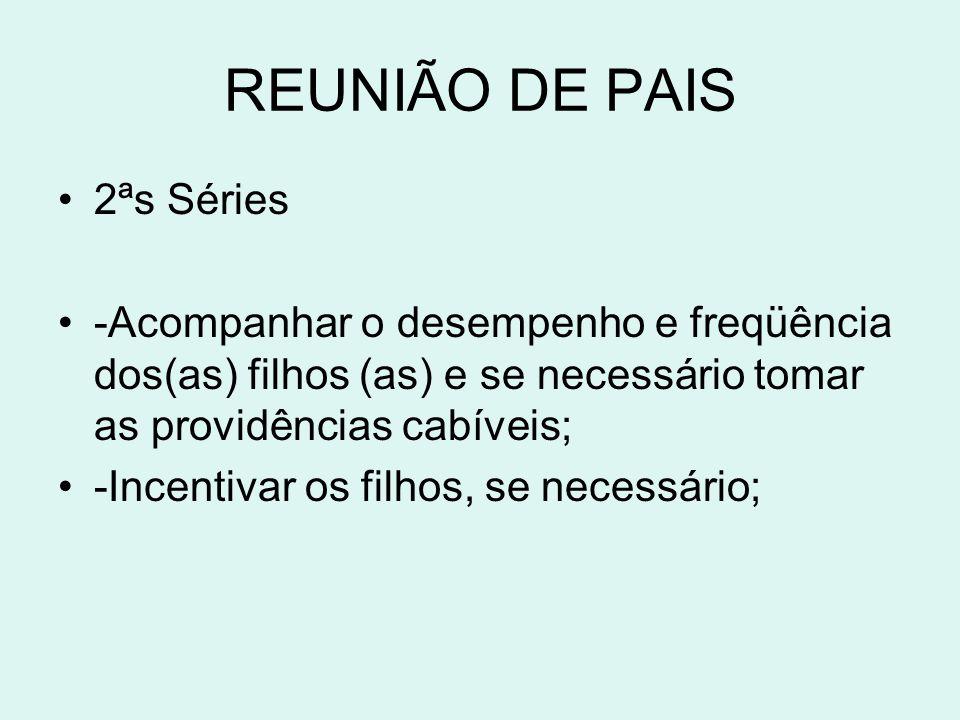 REUNIÃO DE PAIS 2ªs Séries