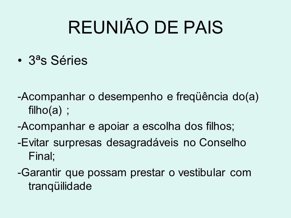 REUNIÃO DE PAIS 3ªs Séries