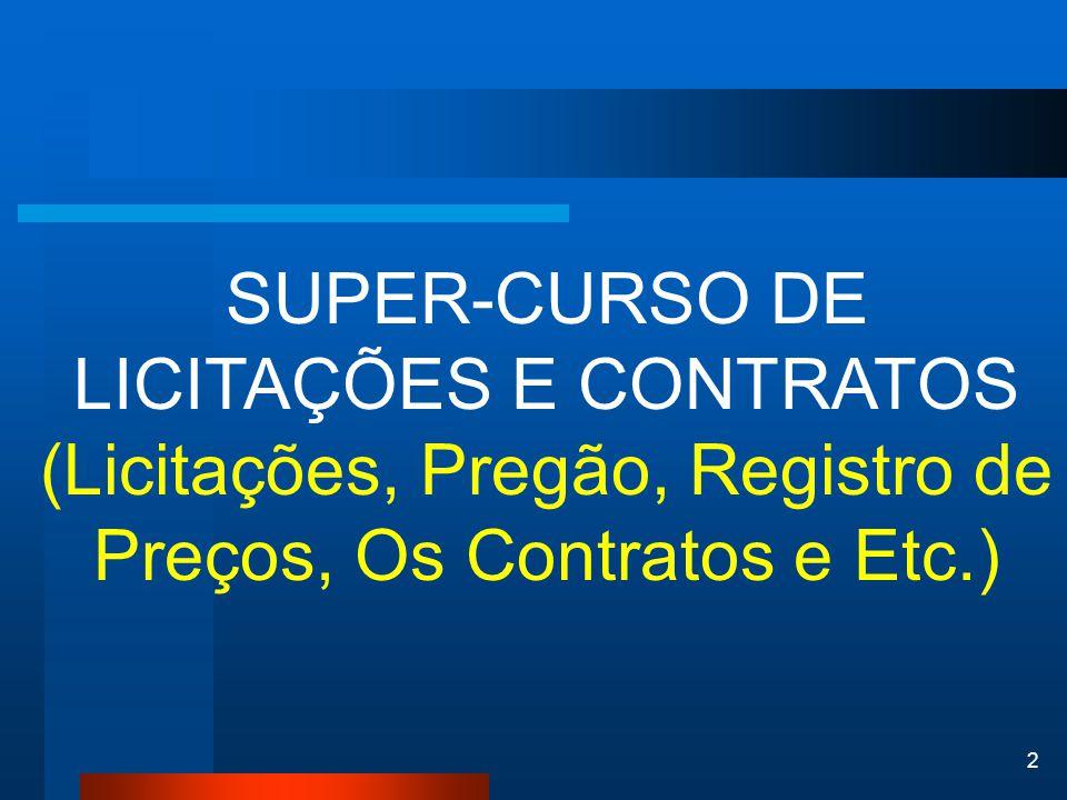 SUPER-CURSO DE LICITAÇÕES E CONTRATOS
