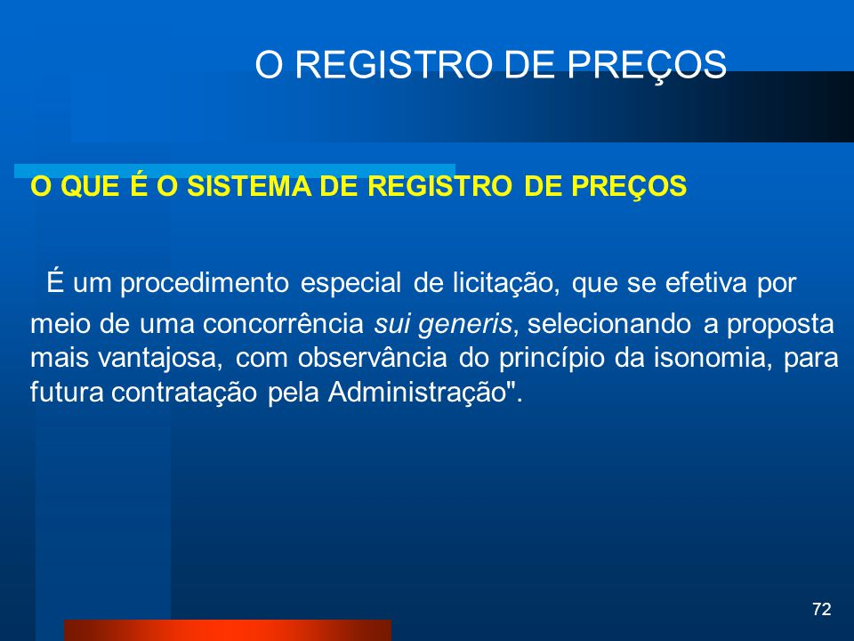 O REGISTRO DE PREÇOS O QUE É O SISTEMA DE REGISTRO DE PREÇOS.