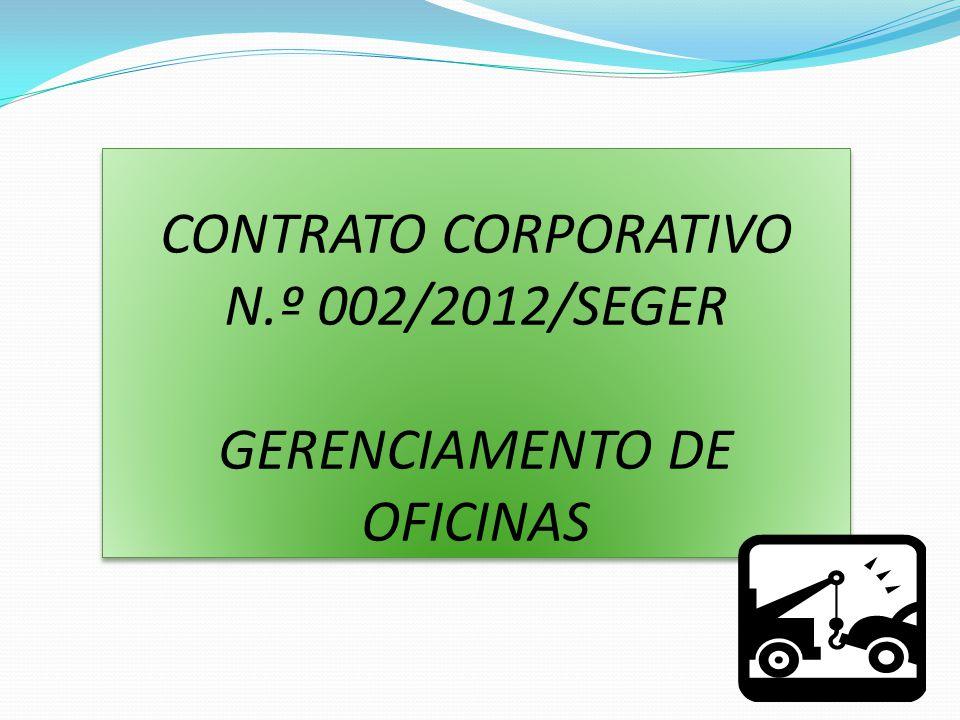 CONTRATO CORPORATIVO N.º 002/2012/SEGER GERENCIAMENTO DE OFICINAS