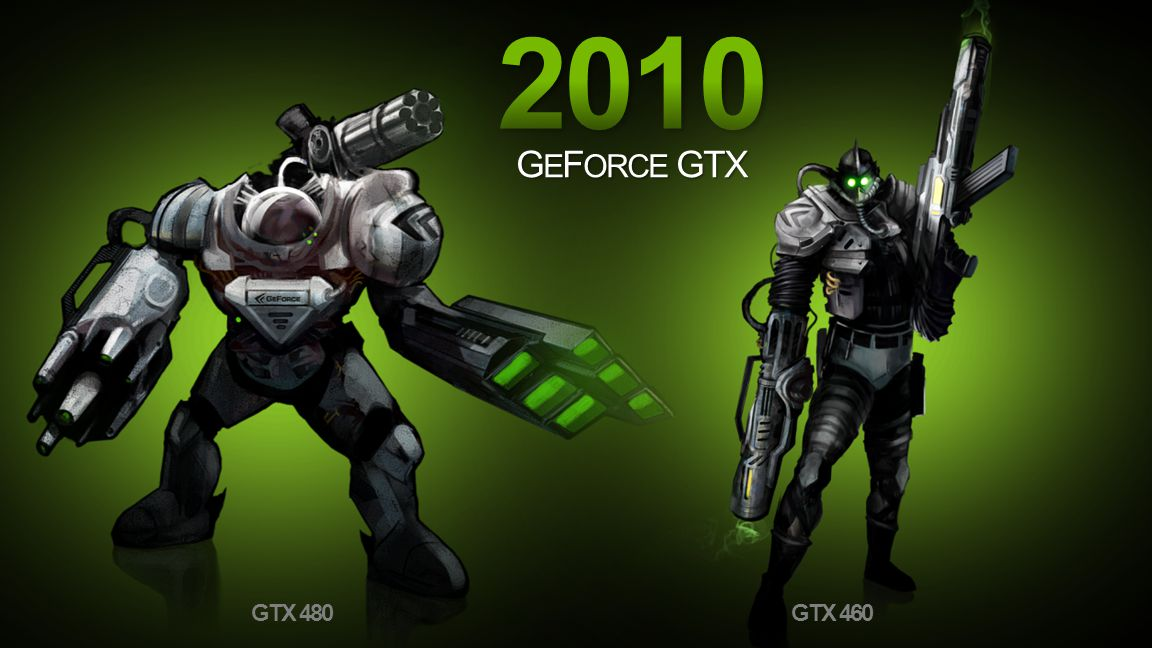 2010 GEFORCE GTX.