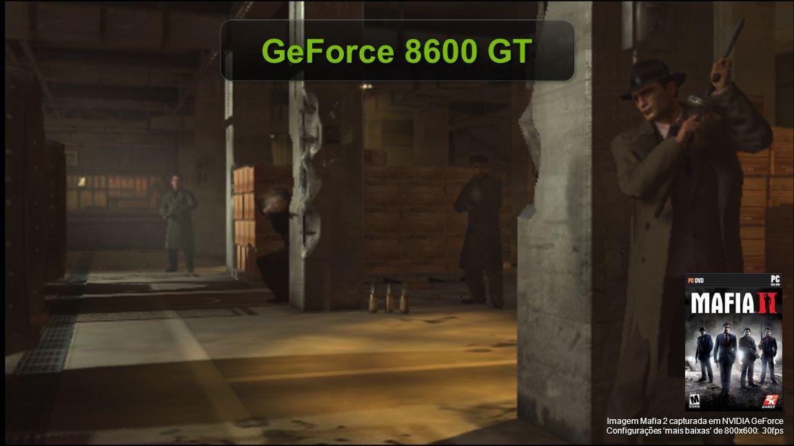GeForce 8600 GT Imagem Mafia 2 capturada em NVIDIA GeForce