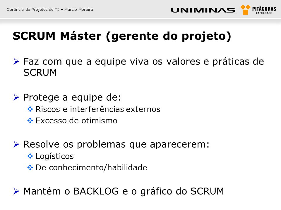 SCRUM Máster (gerente do projeto)