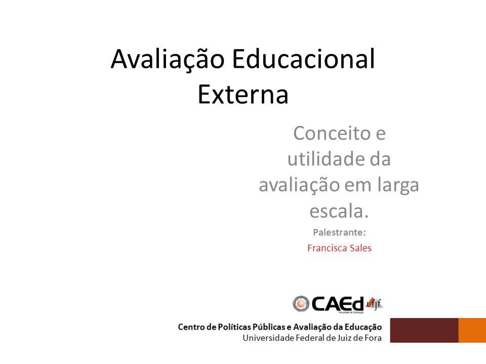 Avaliação Educacional Externa