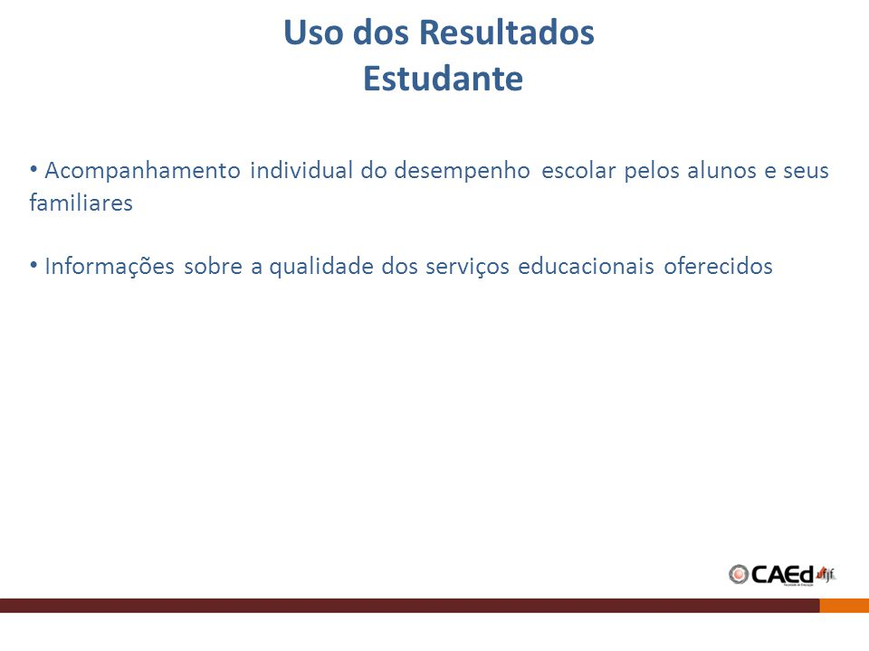 Uso dos Resultados Estudante