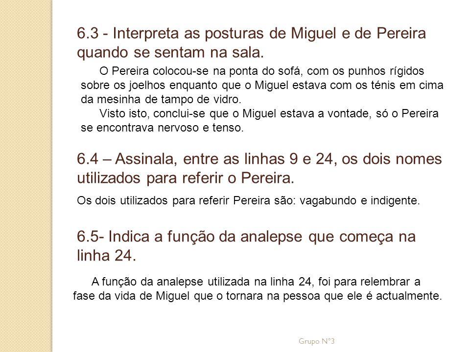 6.5- Indica a função da analepse que começa na linha 24.