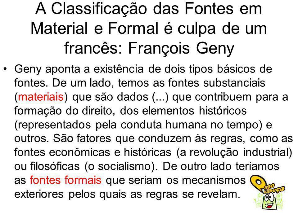 A Classificação das Fontes em Material e Formal é culpa de um francês: François Geny