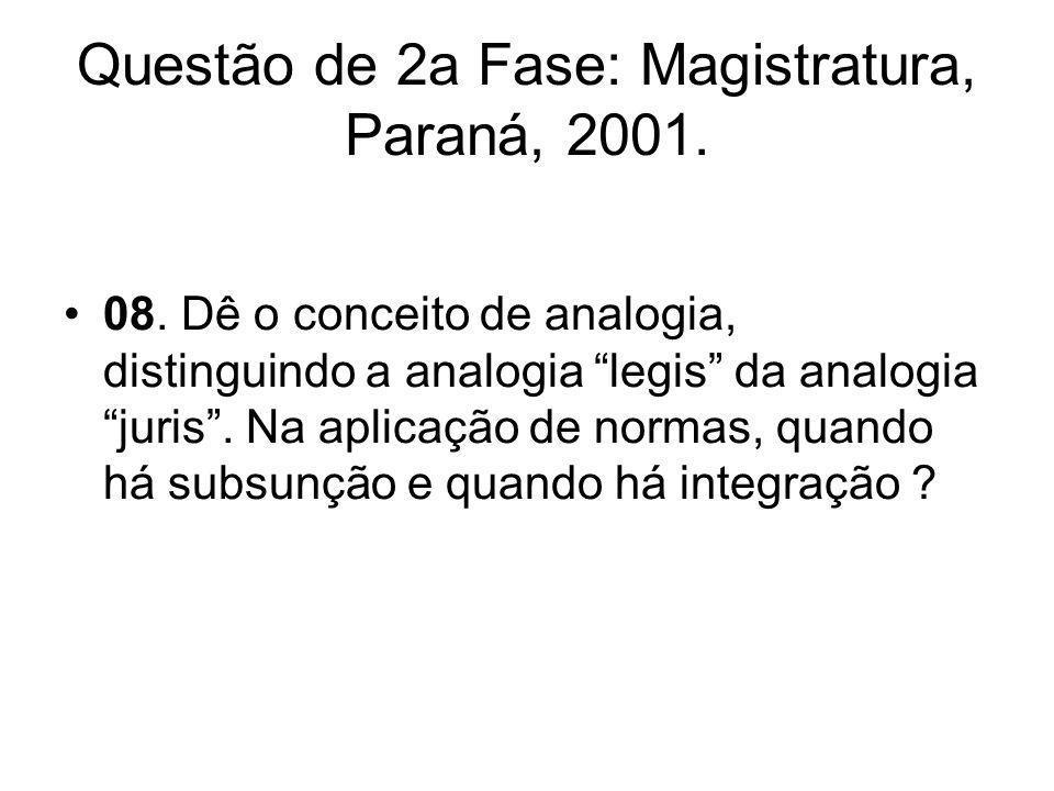 Questão de 2a Fase: Magistratura, Paraná, 2001.