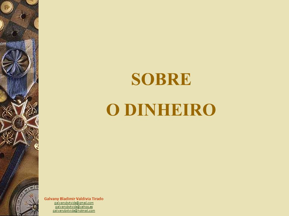 SOBRE O DINHEIRO