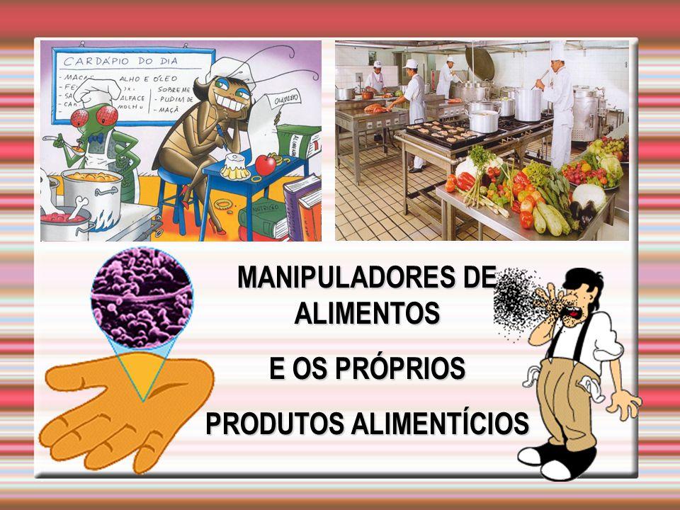 MANIPULADORES DE ALIMENTOS PRODUTOS ALIMENTÍCIOS