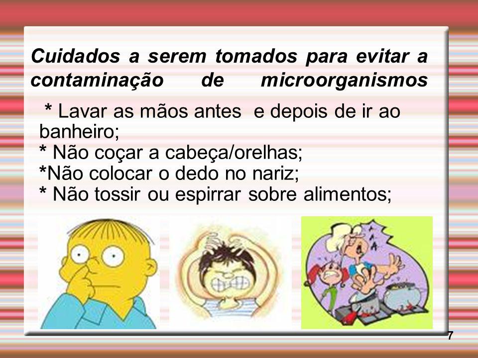 Cuidados a serem tomados para evitar a contaminação de microorganismos