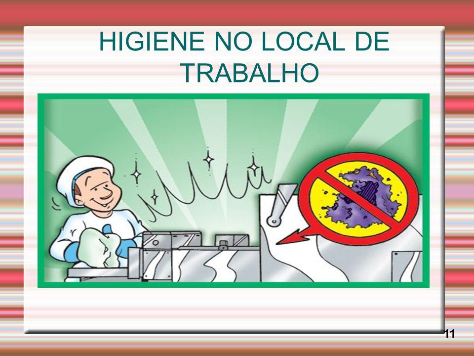 HIGIENE NO LOCAL DE TRABALHO