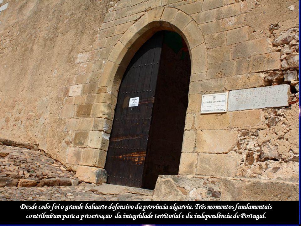 Desde cedo foi o grande baluarte defensivo da província algarvia
