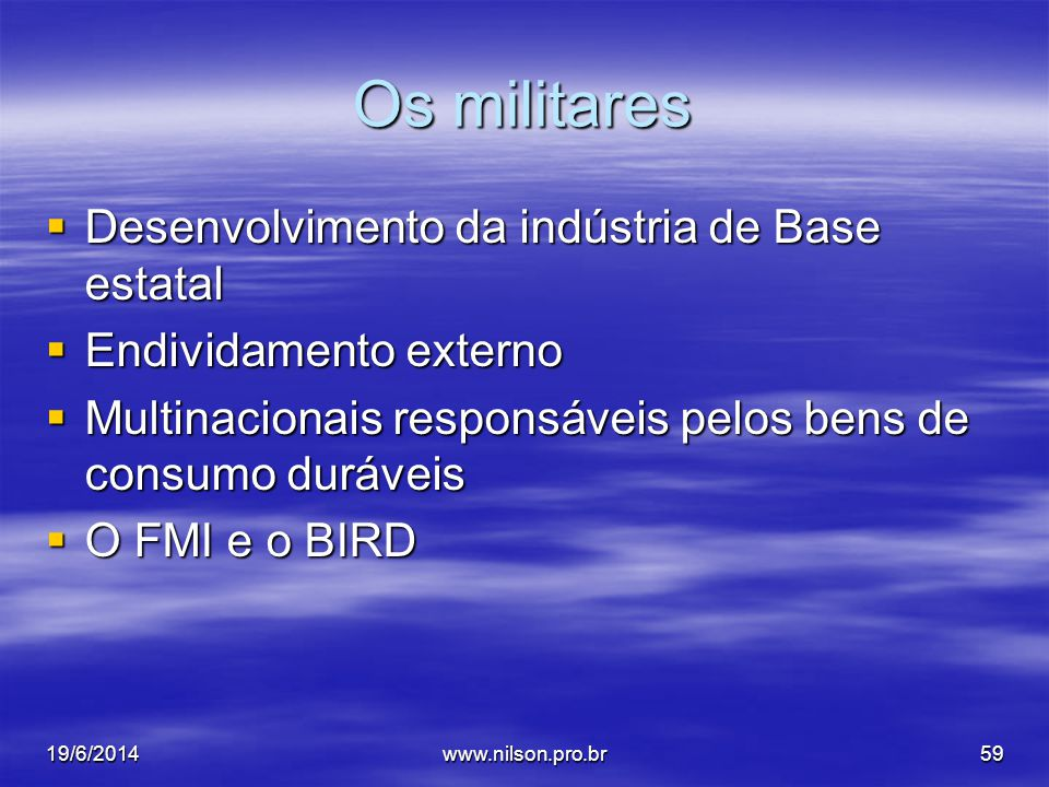 Os militares Desenvolvimento da indústria de Base estatal
