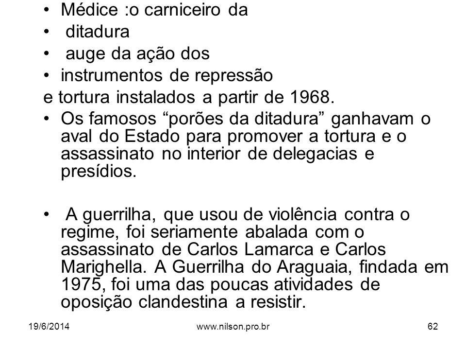 Médice :o carniceiro da ditadura auge da ação dos