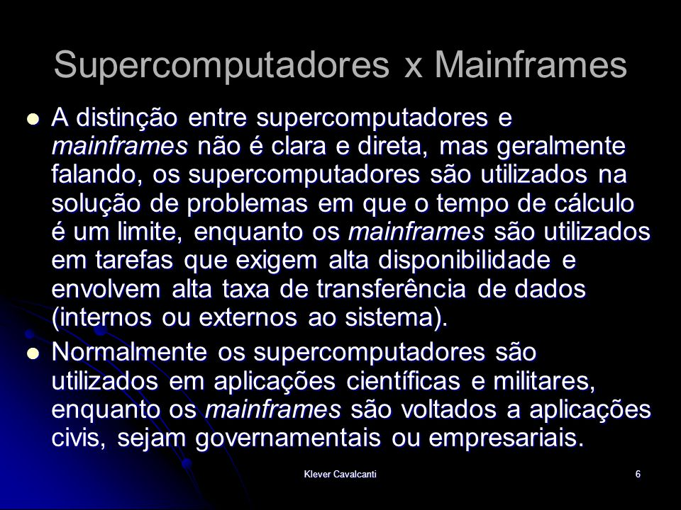 Supercomputadores x Mainframes