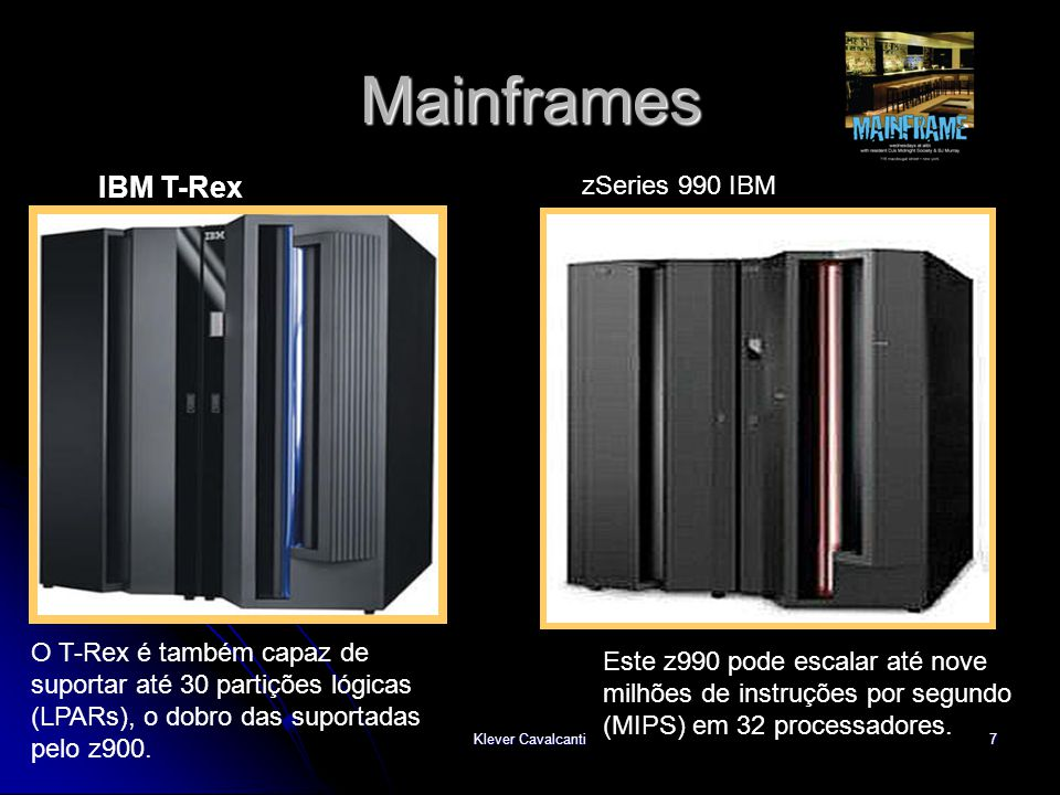Mainframes IBM T-Rex zSeries 990 IBM
