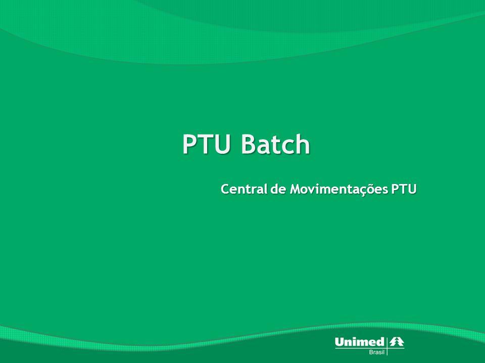 PTU Batch Central de Movimentações PTU