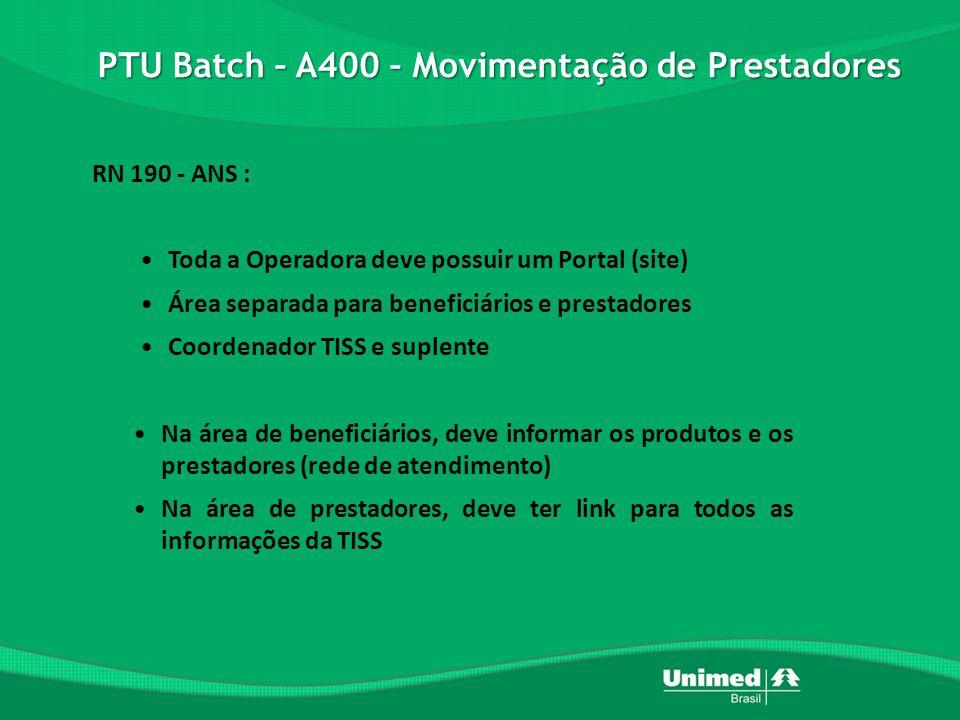 PTU Batch – A400 – Movimentação de Prestadores
