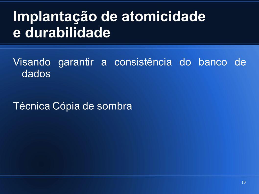 Implantação de atomicidade e durabilidade