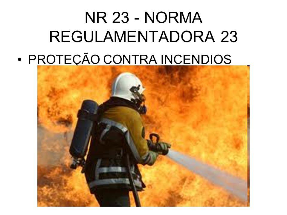 NR 23 - NORMA REGULAMENTADORA 23