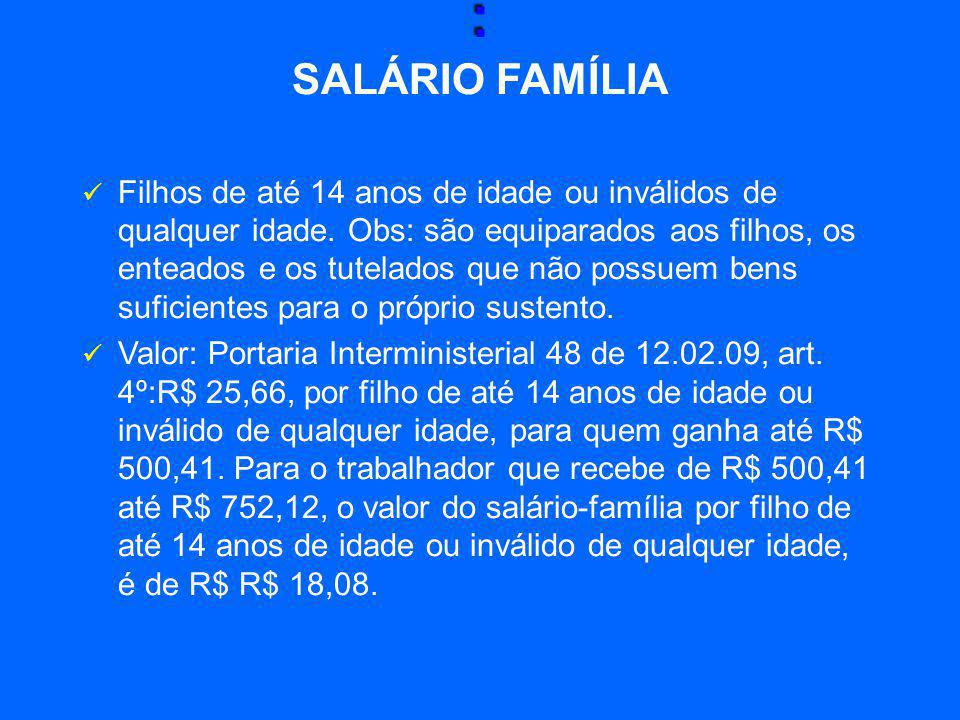 : SALÁRIO FAMÍLIA.
