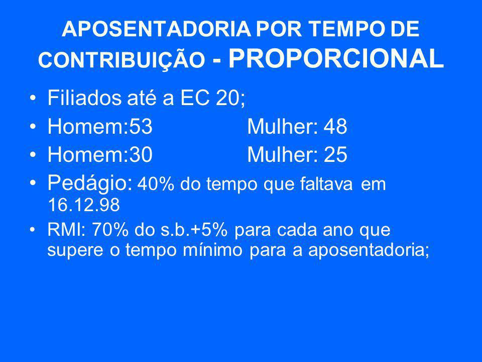 APOSENTADORIA POR TEMPO DE CONTRIBUIÇÃO - PROPORCIONAL