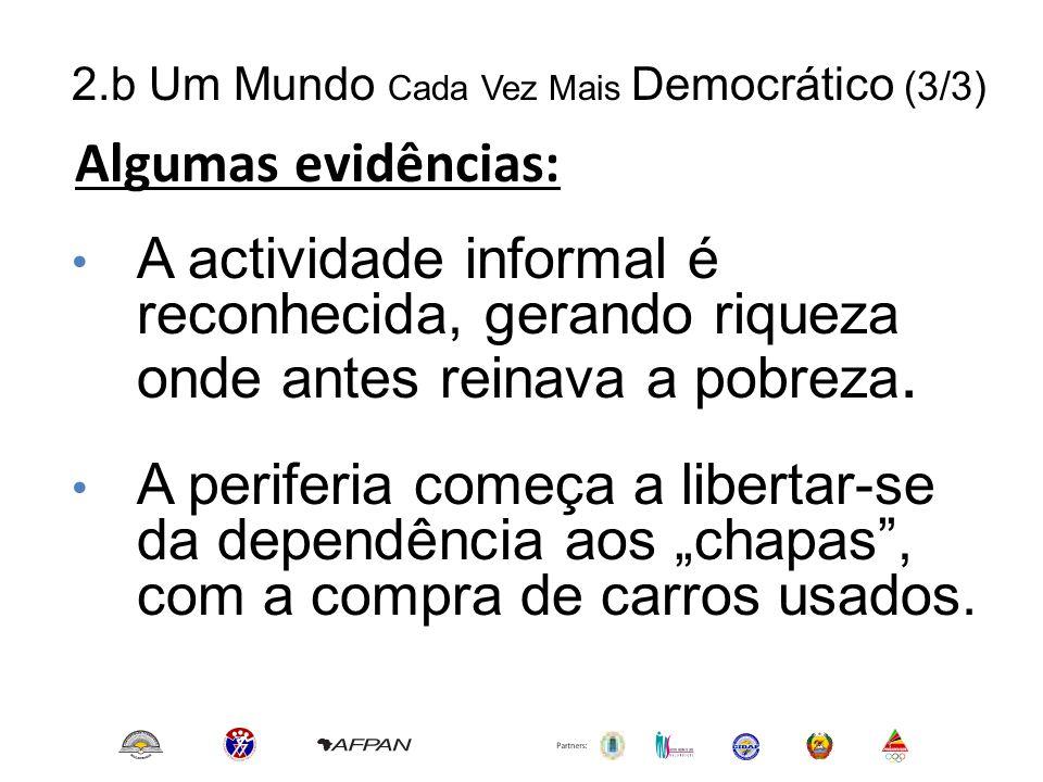2.b Um Mundo Cada Vez Mais Democrático (3/3)