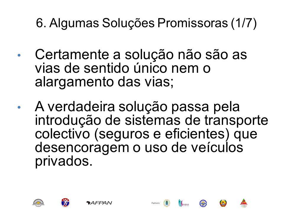6. Algumas Soluções Promissoras (1/7)