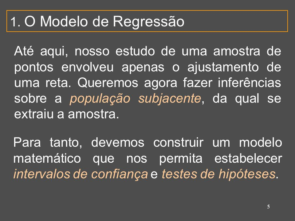 1. O Modelo de Regressão
