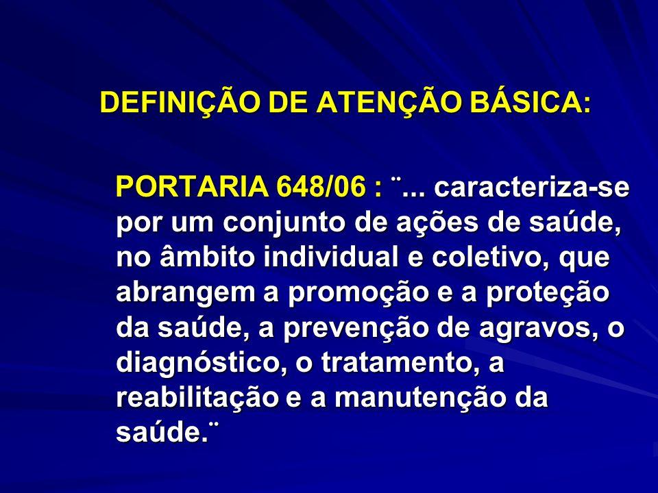 DEFINIÇÃO DE ATENÇÃO BÁSICA: