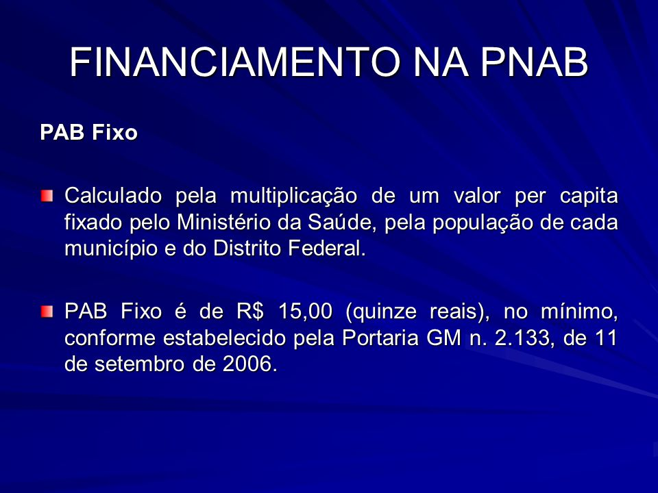 FINANCIAMENTO NA PNAB PAB Fixo