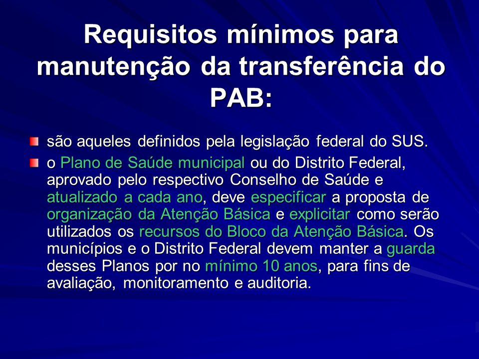 Requisitos mínimos para manutenção da transferência do PAB: